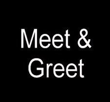 -Fri - Meet & Greet Fri - Meet & Greet