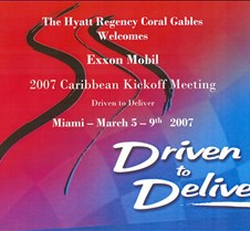 Exxon Mobil 2007 Caribbean Kickoff Meeting at the Hyatt Regeny Coral Gables