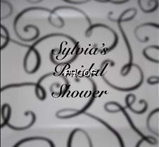 Sylvia's Bridal Shower