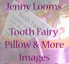 Jenny Looms Tooth Fairy Pillows