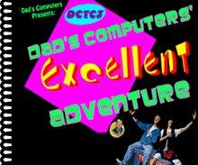 DCTC3%3A+Dad%27s+Computers+Excellent+Adventure+%282013%29