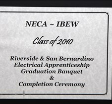 IBEW 2010 GRADUATION GRADUATION ONLY:  NECA-IBEW Class of 2010 Riverside & San Bernardino Electrical Apprenticeship Graduation Banquet and Completion Ceremony.  Saturday, June 12, 2010 Hilton Double Tree Hotel, Ontario CA.  