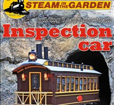 "Sonny Wizelman's Inspection Car Updated 05-28-12. Sonny Wizelman's scratch built ""G"" scale live steam Inspection Car ""Leo"". Sonny's Inspection Car is featured on the cover of ""Steam In The Garden"" magazine in the July/August 2012 issue #122. This issue also contains an article by Sonny d"